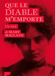 Mary Maclane - Que le diable m